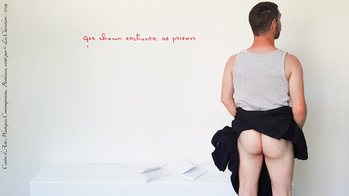 Que Chacun Enchante Sa Prison Au Centre D Art Contemporain de Bordeaux - Été 2019 Photos Érotiques  by Les Chevaliers